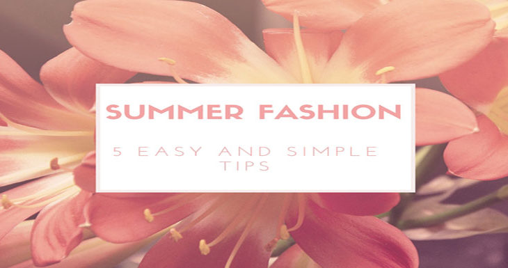 Summer Style tips